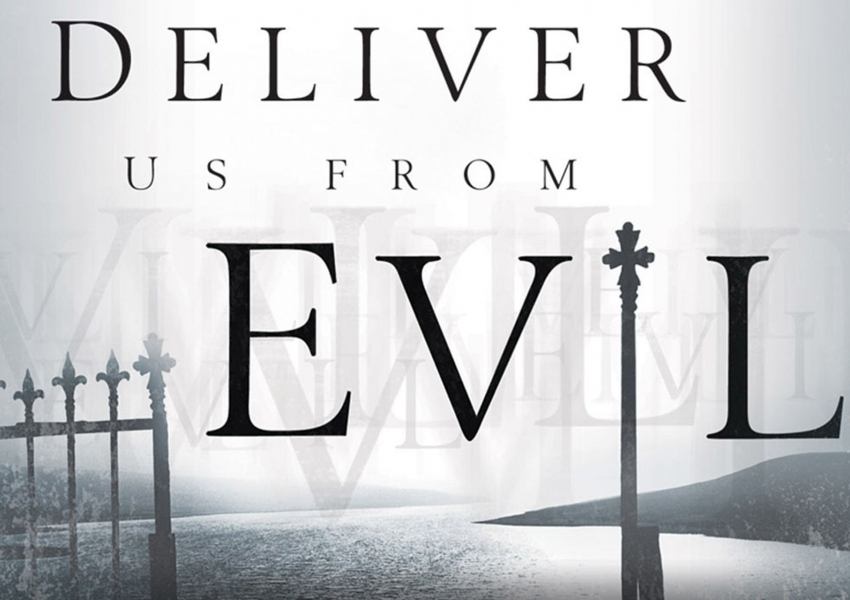 Избави ни от злото / Deliver us from evil